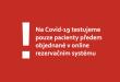 Na Covid-19 testujeme pouze pacienty předem objednané vonline rezervačním systému